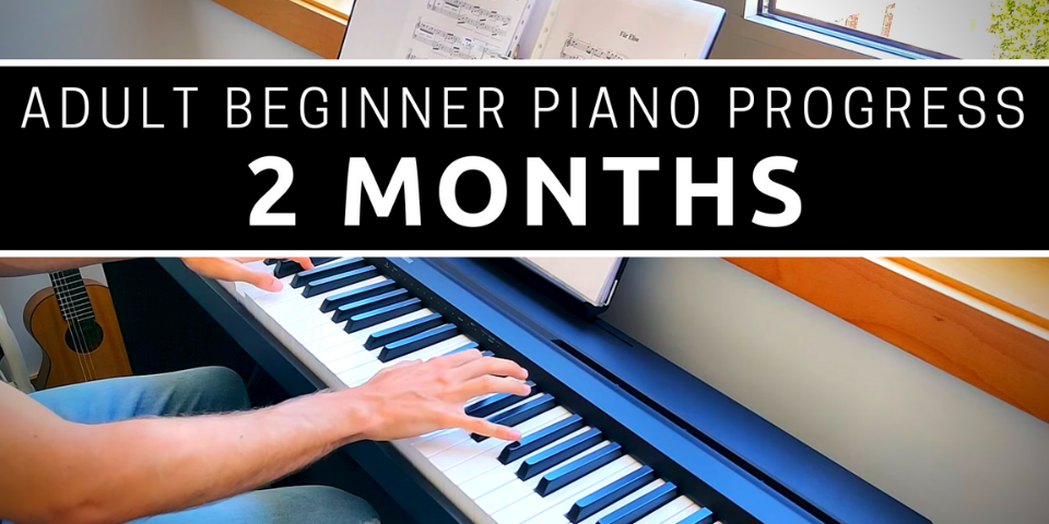 My Piano Progress After Two Months Learning