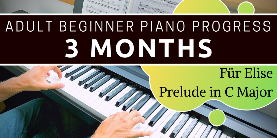 Piano Progress After 3 Months